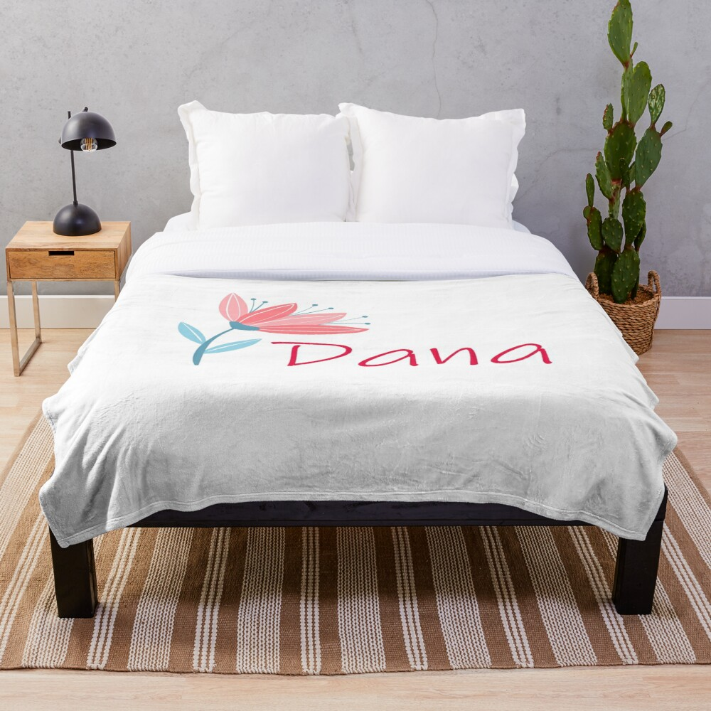 My Name Is Dana Throw Blanket By Oleo79 Redbubble