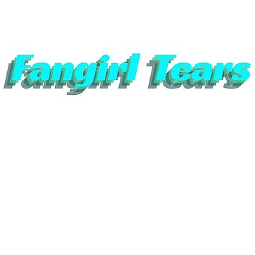 K-pop Fangirl Tears  by ferriliu
