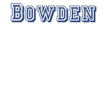 Bowden by CreativeTs