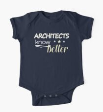Architects know better birthday and any anniversary gift One Piece - Short Sleeve