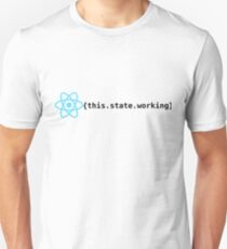 React State Working Unisex T-Shirt