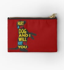Don't hurt dogs. Studio Pouch