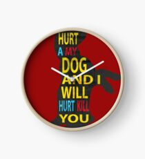 Don't hurt dogs. Clock