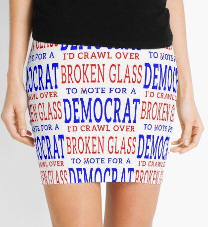Crawl Over Broken Glass to Vote DEM Tshirt Mini Skirt