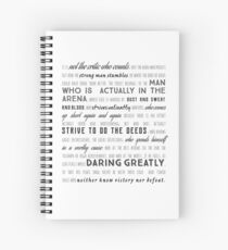 Daring Greatly Roosevelt Quote, Font design Spiral Notebook
