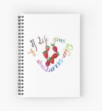 If life gives you strawberries - enjoy ... (optimization follows soon) Spiral Notebook
