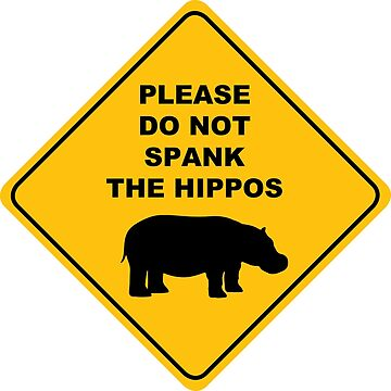 Please do not spank the hippos by evlwevl