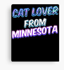 Cat lover from Minnesota (2) Canvas Print