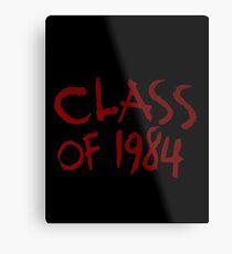 Class of 1984 Metal Print