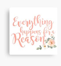 Everything Happens for a Reason 3 Metal Print