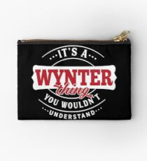 It's a WYNTER Thing You Wouldn't Understand Studio Pouch