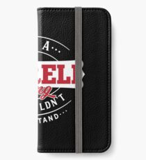 It's a YARELI Thing You Wouldn't Understand iPhone Wallet/Case/Skin