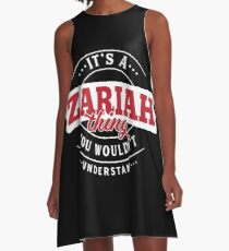 It's a ZARIAH Thing You Wouldn't Understand A-Line Dress