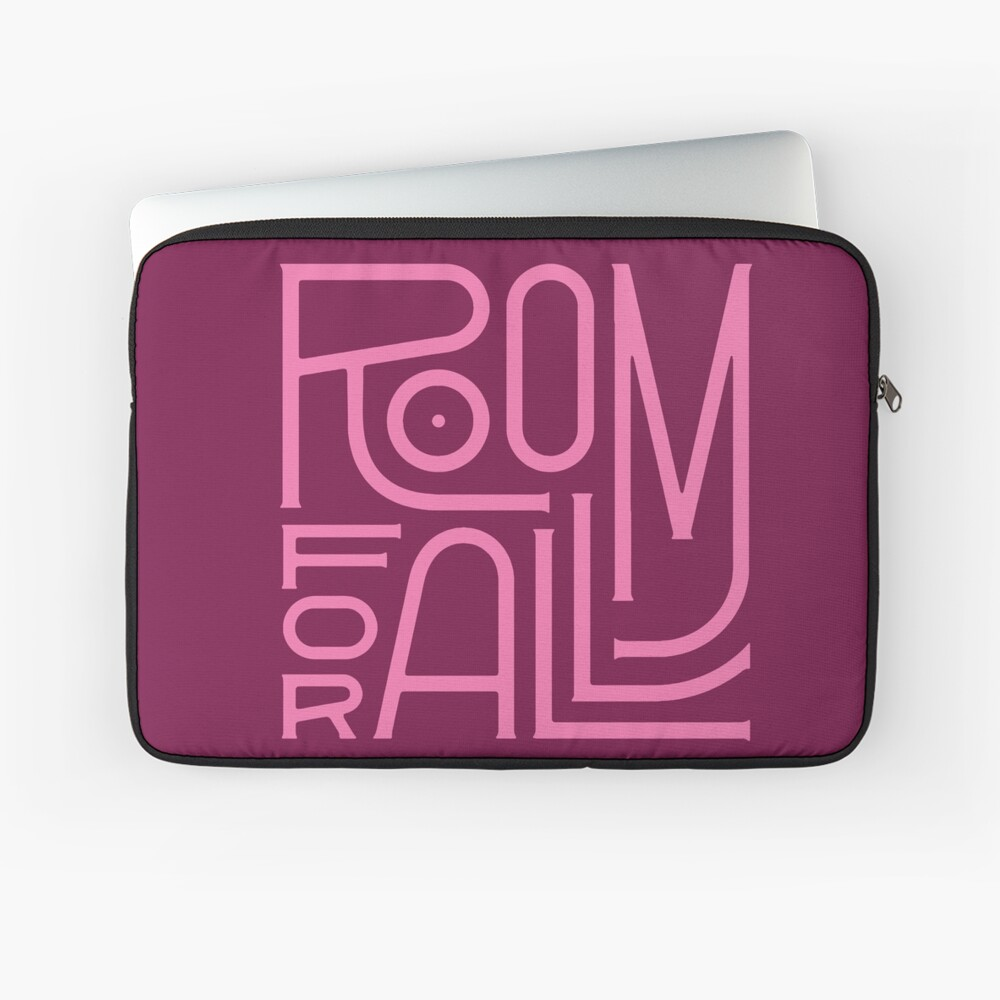 Room for All Laptop Sleeve