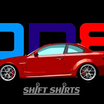 Shift Shirts ONE – E82 1M Inspired by ShiftShirts