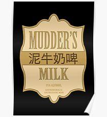 Mudder's Milk Poster