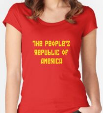 The People's Republic of America (yellow letters) Women's Fitted Scoop T-Shirt