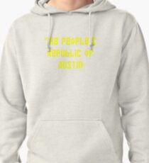 The People's Republic of Austin (yellow letters) Pullover Hoodie
