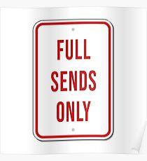 Full Sends Only Poster