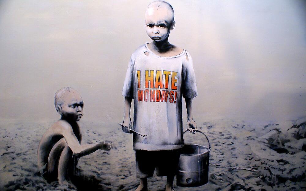 Banksy - I Hate Mondays by Kiwikiwi