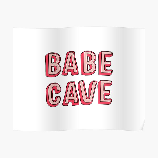 Babe Cave Poster