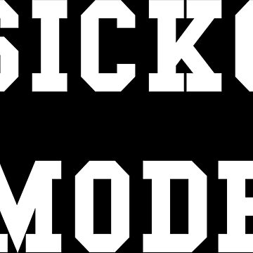 Sicko Mode by thehiphopshop