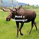 Need a moossage? by FranWest