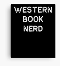 Book Shirt Western Nerd Light Reading Authors Librarian Writer Gift Canvas Print