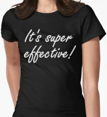 Super Effective! Women's Fitted T-Shirt