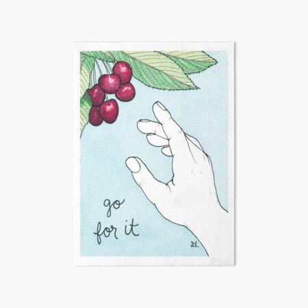 Go For It Art Board Print