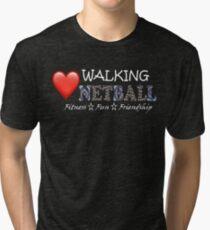 Love Walking Netball - theme Queensland Australia Tri-blend T-Shirt