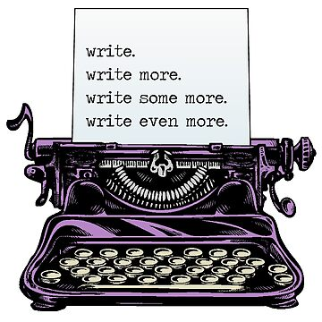 write. write more. by MrSmithMachine