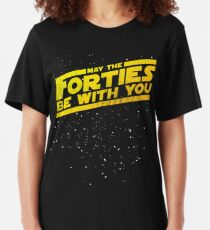 May The Forties Be With You Vintage 40th Birthday Distressed Star Illustration Slim Fit T-Shirt