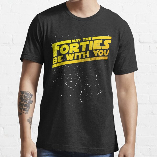 May The Forties Be With You Vintage 40th Birthday Distressed Star Illustration Essential T-Shirt