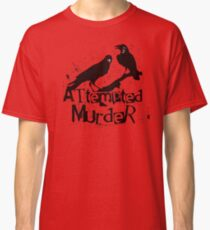 Attempted Murder Crows Collective Noun Pun For Halloween Classic T-Shirt