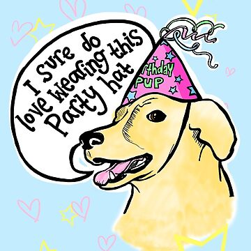 Dogs Love Party Hats by lauriepink