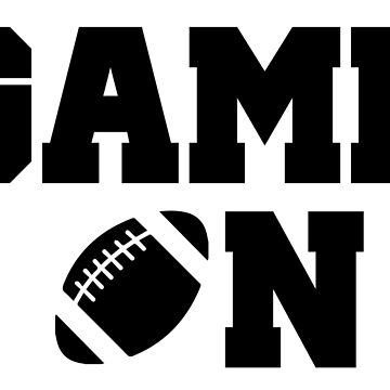 Game On Football by CarbonClothing