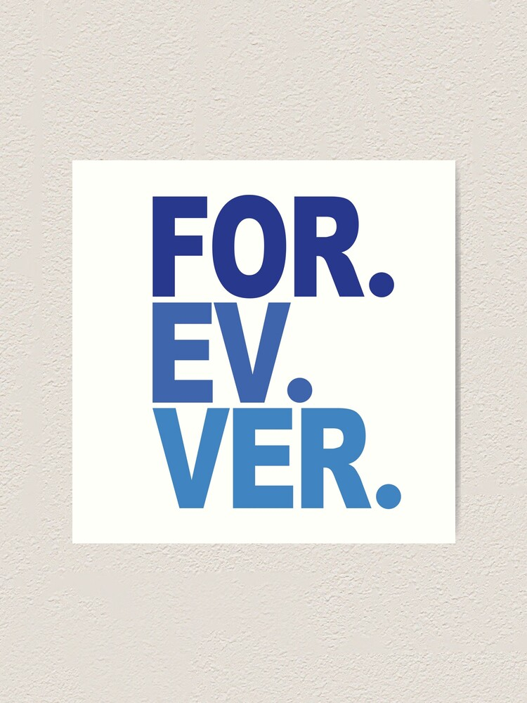 Alternate view of Forever. For-ev-ver. Sandlot Design Art Print