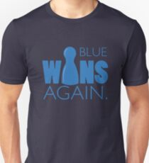 Blue Wins Again Unisex T-Shirt