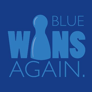 Blue Wins Again by RhoaDesigns