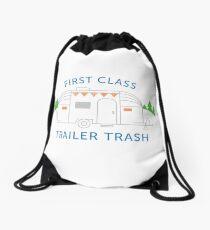 First Class Trailer Trash Drawstring Bag
