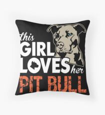 This Girl Loves Her Pit Bull T-Shirt Throw Pillow