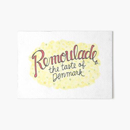 Remoulade, the Taste of Denmark Art Board Print