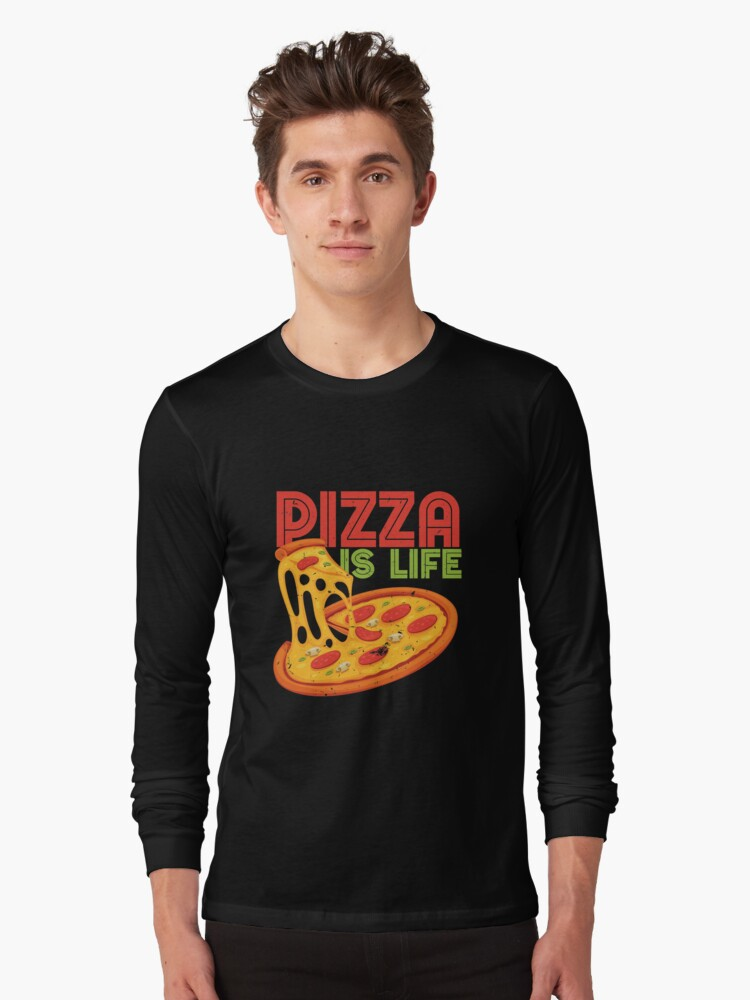 Funny Pizza Is Life, Retro Vintage Pizza Graphic  Cute Gift Long Sleeve T-Shirt Front