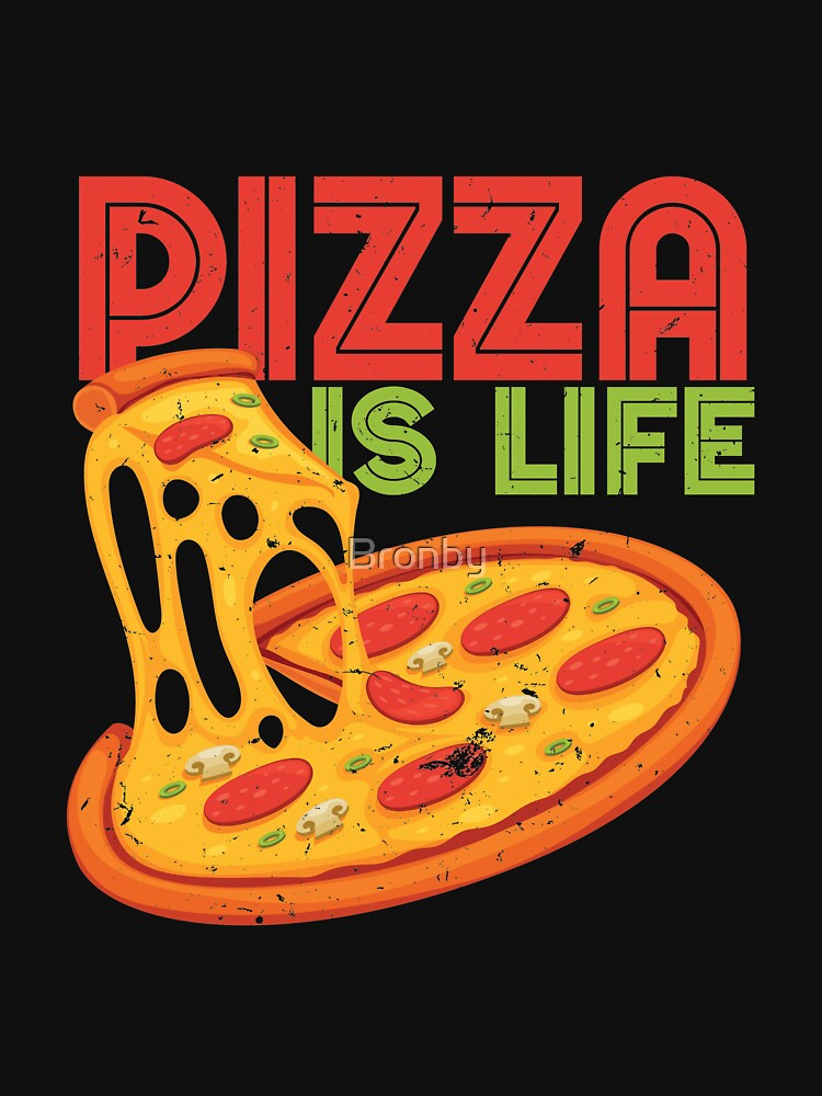 Funny Pizza Is Life, Retro Vintage Pizza Graphic  Cute Gift by Bronby