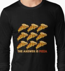 Funny The Answer Is Pizza 9 Slices Graphic Cute Gift Idea Long Sleeve T-Shirt