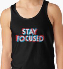 Stay Focused Tank Top