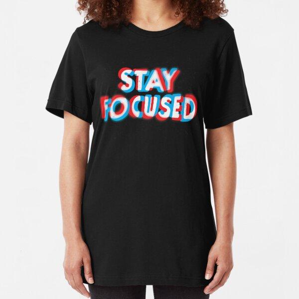 Mantente enfocado Camiseta ajustada