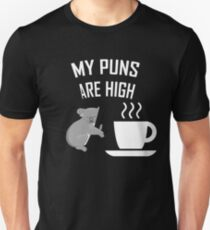 MY PUNS ARE HIGH KOALA TEA (QUALITY) Unisex T-Shirt