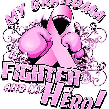 Breast Cancer Awareness Hero and Fighter Illustration Support for Grandma by magiktees